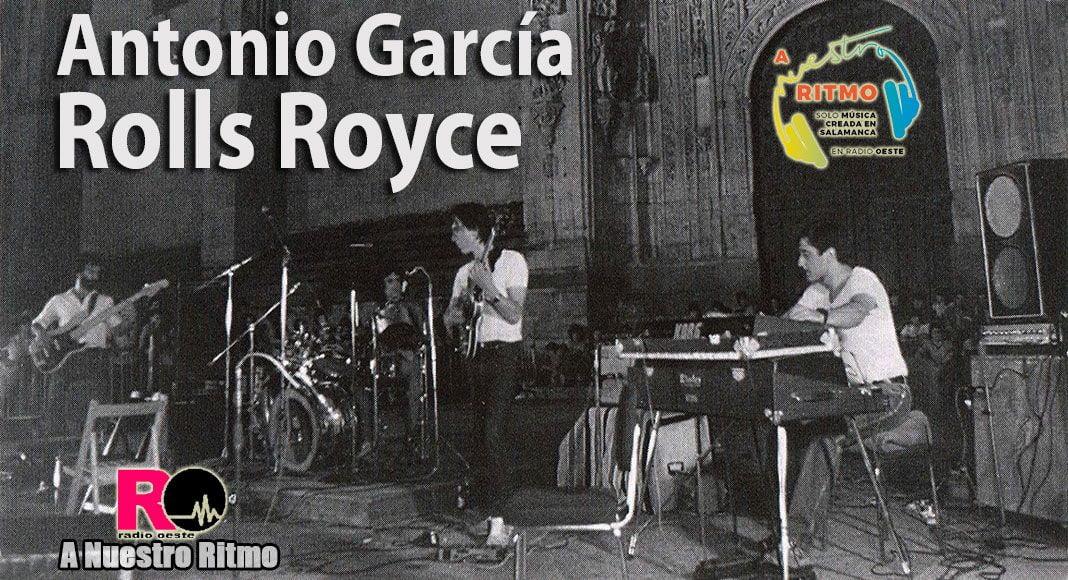 22 Antonio García y Rolls Royce – A Nuestro Ritmo