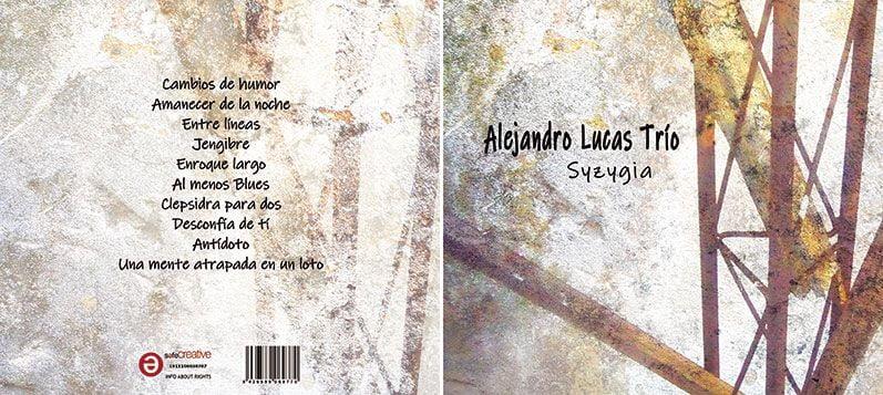 Sycygia, el nuevo CD de Alejandro Lucas trío