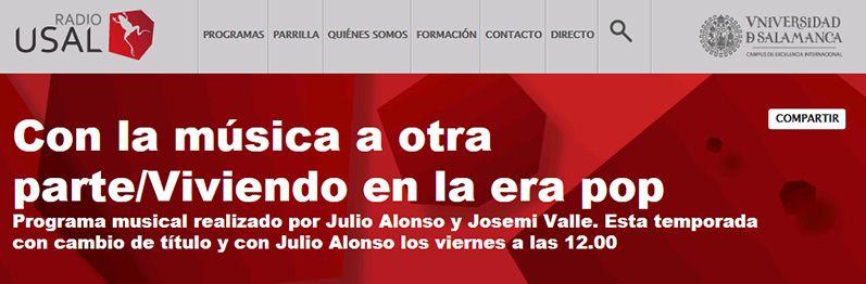 """Programa """"Con la Música a otra Parte/Viviendo en la Era Pop"""" (Julio Alonso y Josemi Valle)"""