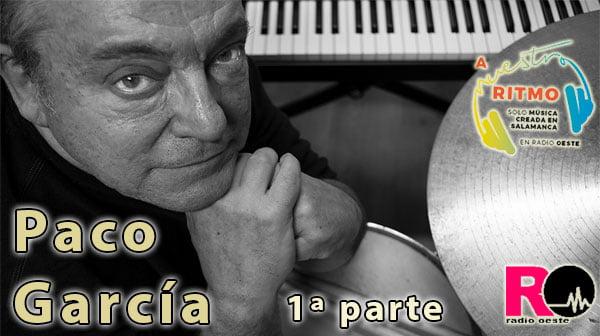 69 Paco García 1 A Nuestro Ritmo