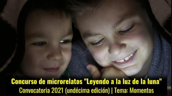 """Convocatoria de la edición XI del Concurso de Microrelatos """"Leyendo a la Luz de la Luna"""""""