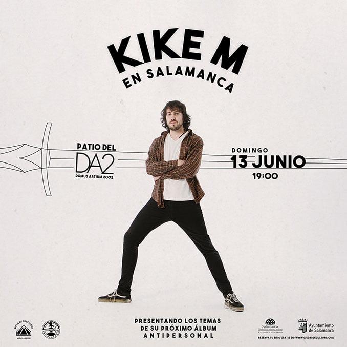 concierto Kike M en Salamanca Da2 Junio-2021