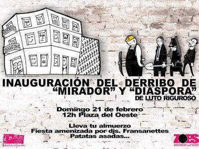 Inauguración del derribo de Mirador, Diáspora e Ícaro
